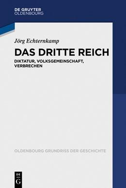 Abbildung von Echternkamp | Das Dritte Reich | 1. Auflage | 2018 | 45 | beck-shop.de