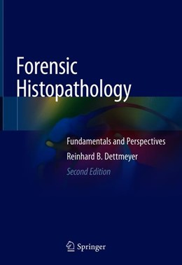 Abbildung von Dettmeyer | Forensic Histopathology | 2. Auflage | 2018 | beck-shop.de
