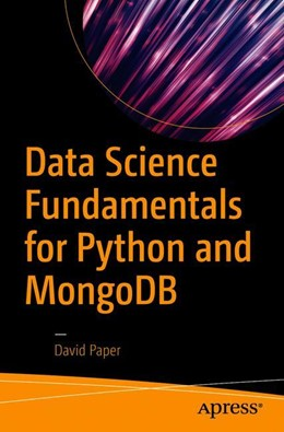 Abbildung von Paper | Data Science Fundamentals for Python and MongoDB | 1. Auflage | 2018 | beck-shop.de