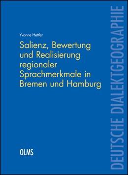 Abbildung von Hettler | Salienz, Bewertung und Realisierung regionaler Sprachmerkmale in Bremen und Hamburg | 2018 | 2018 | 124