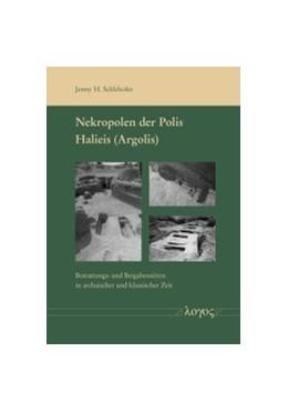 Abbildung von Schlehofer   Nekropolen der Polis Halieis (Argolis)   2018   Bestattungs- und Beigabensitte...