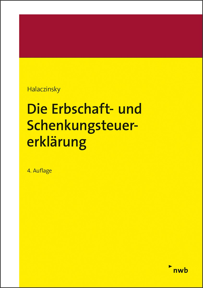 Die Erbschaft- und Schenkungsteuererklärung | Halaczinsky | 4. Auflage, 2018 | Buch (Cover)