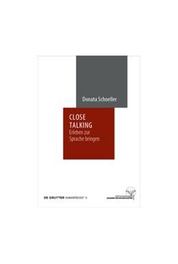 Abbildung von Schoeller | Close Talking | 1. Auflage | 2019 | beck-shop.de