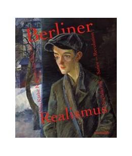 Abbildung von Hoffmann | Berliner Realismus. Von Käthe Kollwitz bis Otto Dix. Sozialkritik - Satire - Revolution | 2018 | Katalog zur Ausstellung im Brö...