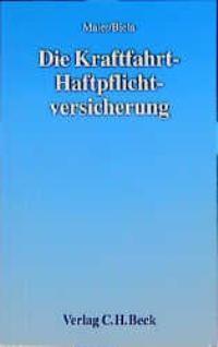 Die Kraftfahrt-Haftpflichtversicherung   Maier / Biela, 2001   Buch (Cover)