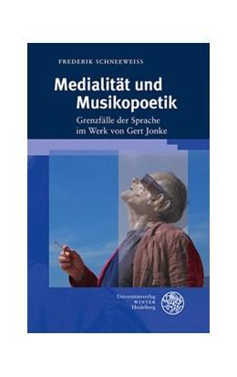 Abbildung von Schneeweiß | Medialität und Musikopoetik | 2019 | Grenzfälle der Sprache im Werk...