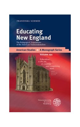 Abbildung von Schmid | Educating New England | 2018 | The Pedagogical Experiments of...