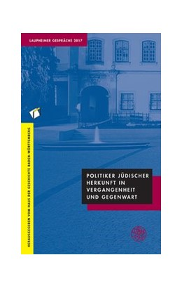 Abbildung von Politiker jüdischer Herkunft in Vergangenheit und Gegenwart   1. Auflage   2018   beck-shop.de