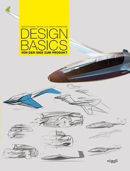 Abbildung von Heufler / Lanz / Prettenthaler | Design Basics | 2018 | Von der Idee zum Produkt