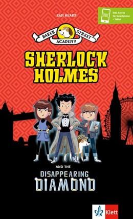 Abbildung von Hearn | Baker Street Academy: Sherlock Holmes And The Disappearing Diamond | 1. Auflage | 2018 | beck-shop.de