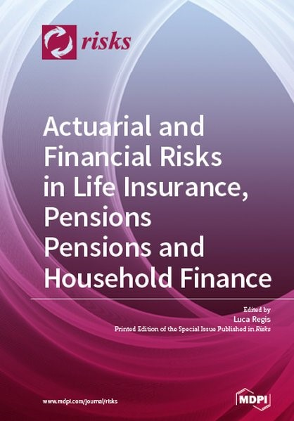 Actuarial and Financial Risks in Life Insurance, Pensions Pensions and Household Finance, 2018 | Buch (Cover)
