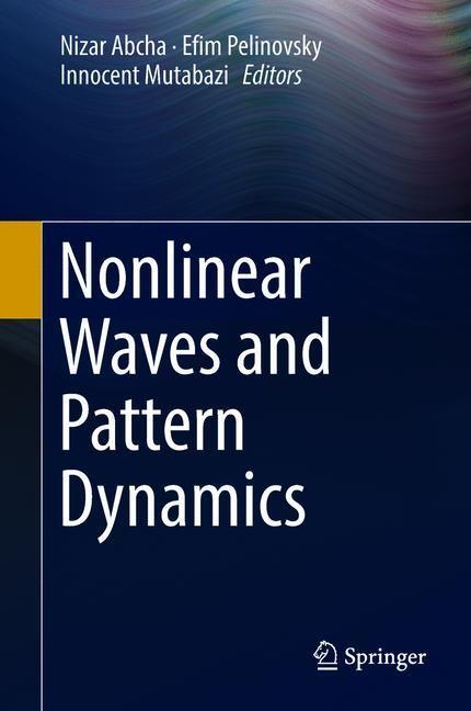Abbildung von Abcha / Pelinovsky / Mutabazi | Nonlinear Waves and Pattern Dynamics | 1st ed. 2018 | 2018