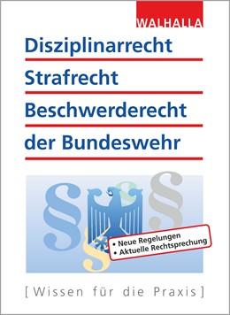Abbildung von Schnell / Fritzen | Disziplinarrecht, Strafrecht, Beschwerderecht der Bundeswehr | 31. Auflage | 2018 | Neue Regelungen, Aktuelle Rech...