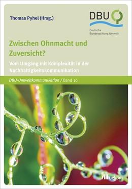 Abbildung von Pyhel | Zwischen Ohnmacht und Zuversicht? | 1. Auflage | 2018 | 10 | beck-shop.de