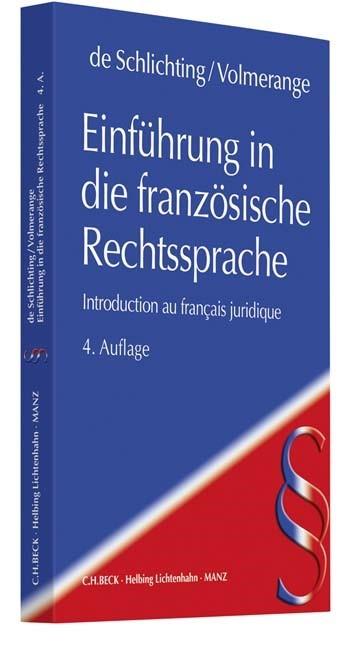Einführung in die französische Rechtssprache = Introduction au français juridique | de Schlichting / Volmerange | 4. Auflage, 2018 | Buch (Cover)