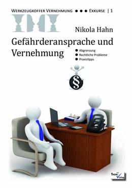 Abbildung von Hahn | Gefährderansprache und Vernehmung | 2. Auflage | 2016 | beck-shop.de