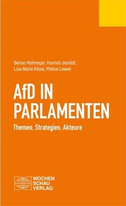 Abbildung von Hafeneger / Jestädt | AfD in Parlamenten | 1. Auflage | 2018 | beck-shop.de