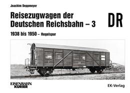 Abbildung von Deppmeyer | Reisezugwagen der Deutschen Reichsbahn - 3 | 1. Auflage | 2021 | beck-shop.de