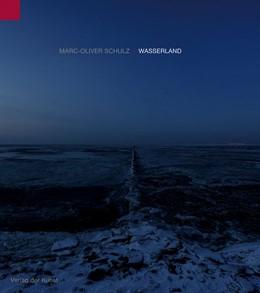 Abbildung von Haupenthal | Marc-Oliver Schulz - Wasserland | 1. Auflage | 2018 | beck-shop.de