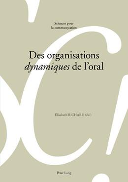 Abbildung von Richard | Des organisations «dynamiques» de l'oral | 2018