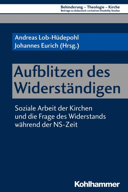 Aufblitzen des Widerständigen | Lob-Hüdepohl / Eurich, 2018 | Buch (Cover)