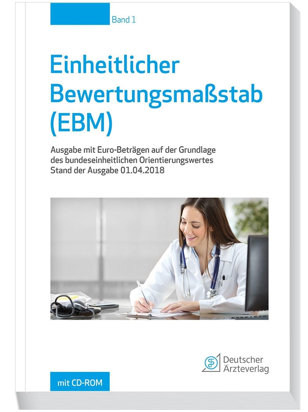 Einheitlicher Bewertungsmaßstab (EBM)   Kassenärztliche Bundesvereinigung (Hrsg.), 2018   Buch (Cover)