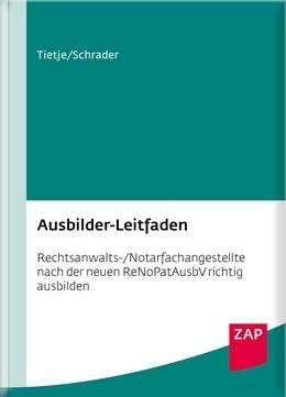 Abbildung von Tietje / Schrader | Ausbilder-Leitfaden | 1. Auflage | 2018 | beck-shop.de