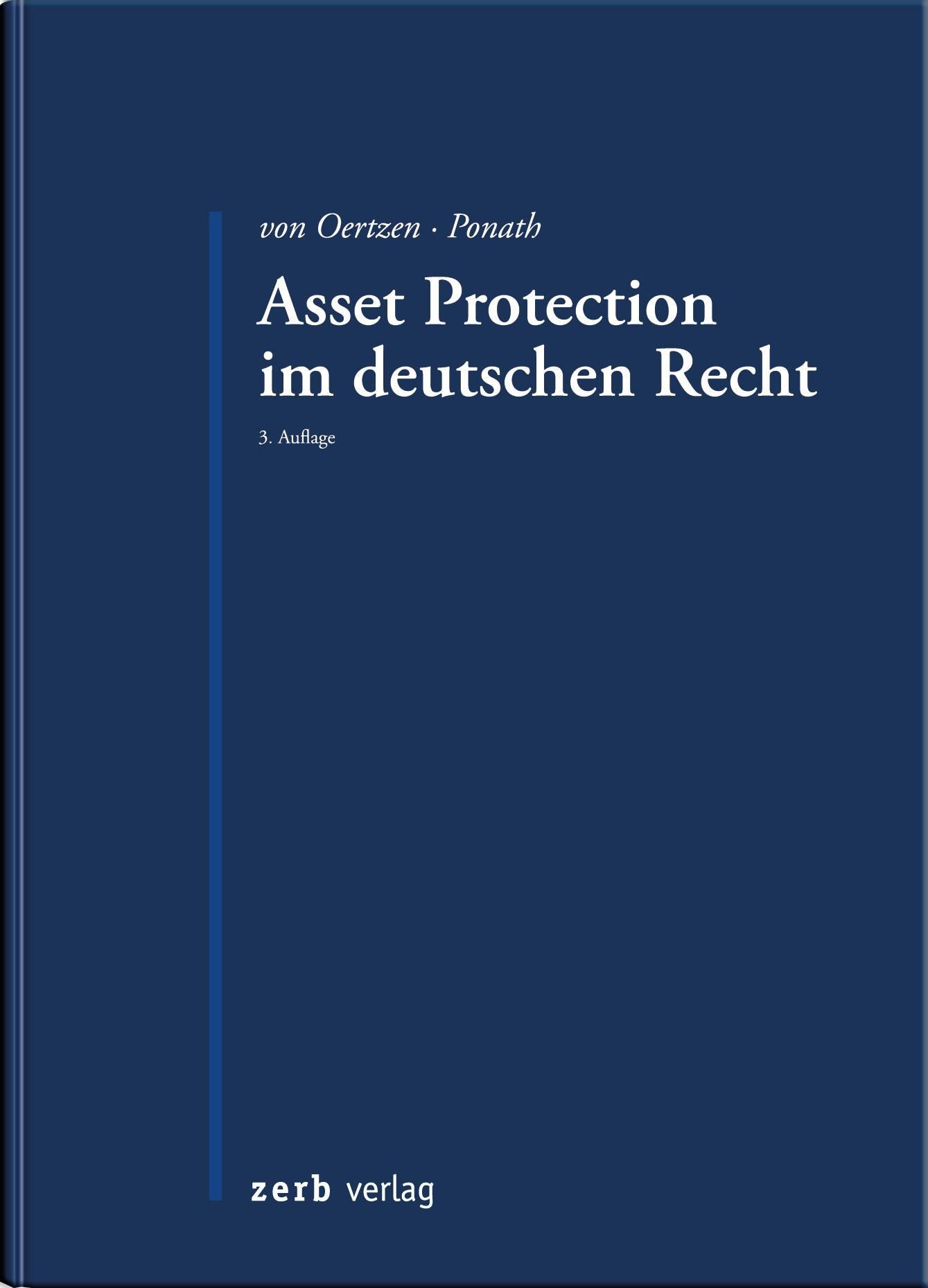 Asset Protection im deutschen Recht | von Oertzen / Ponath | 3. Auflage, 2018 | Buch (Cover)