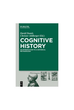 Abbildung von Dunér / Ahlberger | Cognitive History | 2019 | Mind, Space, and Time