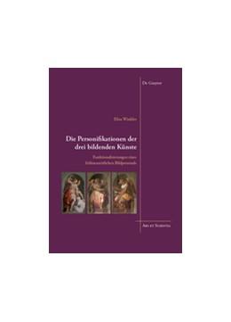 Abbildung von Winkler | Die Personifikationen der drei bildenden Künste | 2018 | Funktionalisierungen eines frü... | 20