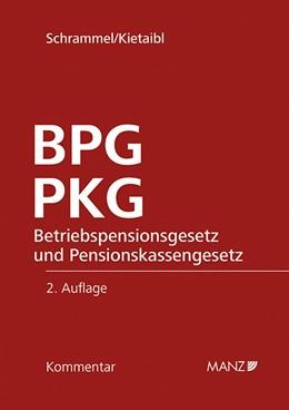 Abbildung von Schrammel / Kietaibl | BPG und PKG | 2018 | Betriebspensionsgesetz und Pen...