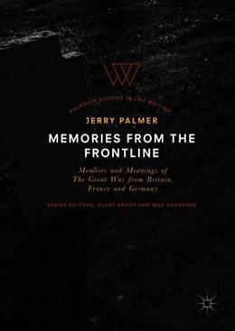 Abbildung von Palmer | Memories from the Frontline | 1. Auflage | 2018 | beck-shop.de