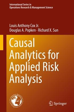 Abbildung von Cox Jr. / Popken | Causal Analytics for Applied Risk Analysis | 1. Auflage | 2018 | 270 | beck-shop.de