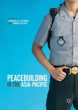 Abbildung von Lutmar / Ockey | Peacebuilding in the Asia-Pacific | 1. Auflage | 2018 | beck-shop.de