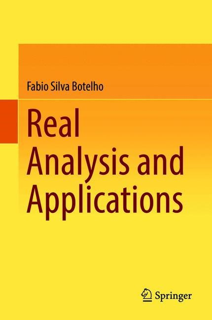 Real Analysis and Applications | Botelho | 1st ed. 2018, 2018 | Buch (Cover)