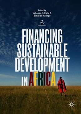 Abbildung von Efobi / Asongu | Financing Sustainable Development in Africa | 1. Auflage | 2018 | beck-shop.de