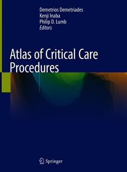 Abbildung von Demetriades / Inaba   Atlas of Critical Care Procedures   1. Auflage   2019   beck-shop.de