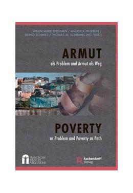 Abbildung von Schmies / Speelman / Hilsebein / Schimmel   Armut als Problem und Armut als Weg   2018   Poverty as Problem and as Path
