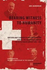 Bearing Witness to Humanity | Manoukian, 2018 | Buch (Cover)