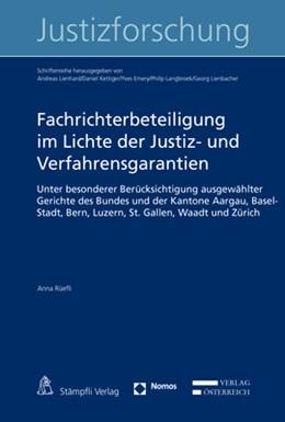 Abbildung von Rüefli | Fachrichterbeteiligung im Lichte der Justiz- und Verfahrensgarantien | 1. Auflage | 2018 | beck-shop.de