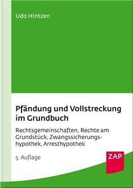 Abbildung von Hintzen | Pfändung und Vollstreckung im Grundbuch | 5. Auflage | 2018 | Rechtsgemeinschaften, Rechte a...