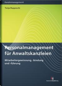 Personalmanagement für Anwaltskanzleien | Tietje / Rupprecht, 2018 | Buch (Cover)