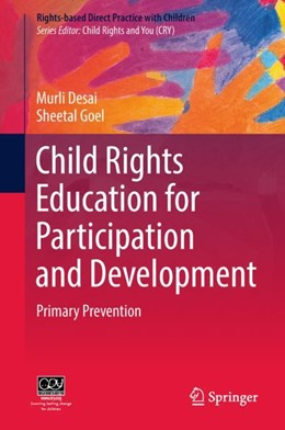 Abbildung von Desai / Goel   Child Rights Education for Participation and Development   1. Auflage   2018   beck-shop.de