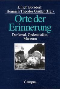 Orte der Erinnerung   Borsdorf / Grütter, 1999   Buch (Cover)