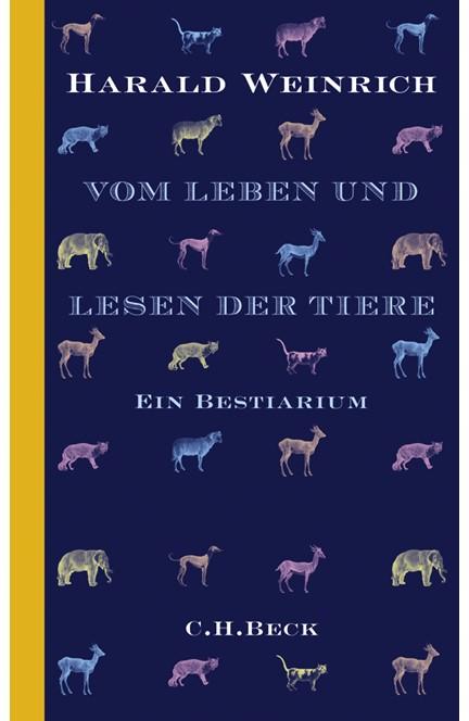 Cover: Harald Weinrich, Vom Leben und Lesen der Tiere