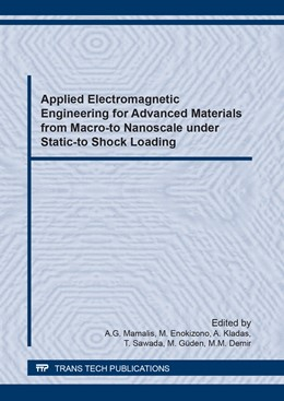 Abbildung von Mamalis / Enokizono | Applied Electromagnetic Engineering for Advanced Materials from Macro-to Nanoscale under Static-to Shock Loading | 1. Auflage | 2018 | Volume 915 | beck-shop.de