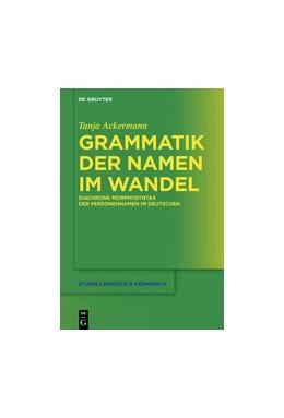 Abbildung von Ackermann | Grammatik der Namen im Wandel | 1. Auflage | 2018 | 134 | beck-shop.de