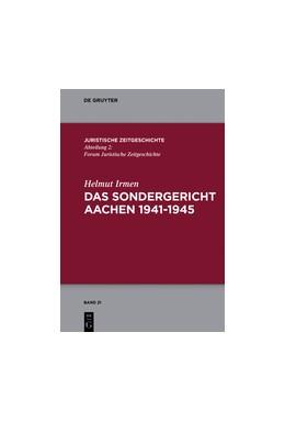 Abbildung von Irmen | Das Sondergericht Aachen 1941-1945 | 1. Auflage | 2018 | 21 | beck-shop.de