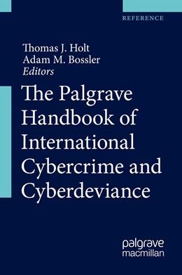 Abbildung von Holt / Bossler | The Palgrave Handbook of International Cybercrime and Cyberdeviance | 1st ed. 2020 | 2020