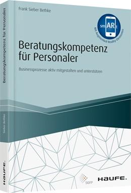 Abbildung von Sieber Bethke   Beratungskompetenz für Personaler - inkl. Augmented Reality-App   1. Auflage   2019   beck-shop.de